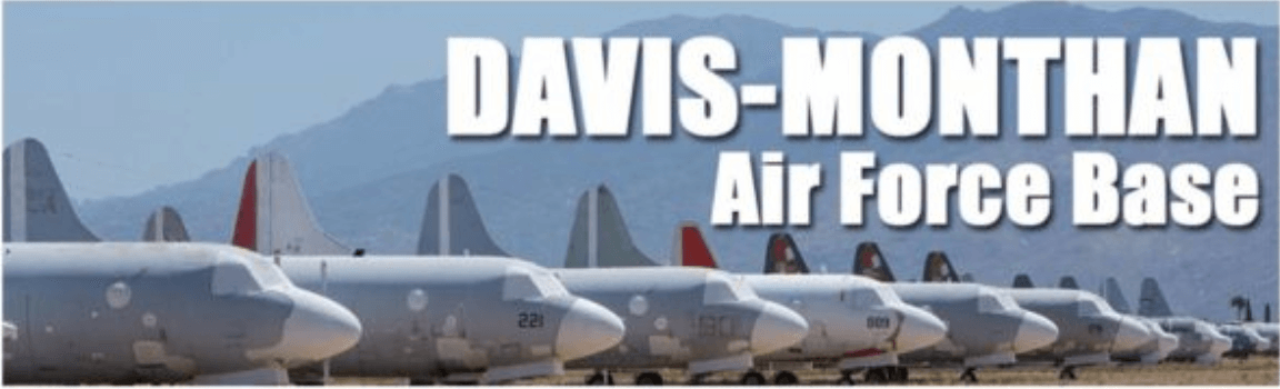 Davis Monthan Air Force Base Tucson, AZ